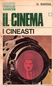 Il Cinema 1. I Cineasti  by  Georges Sadoul