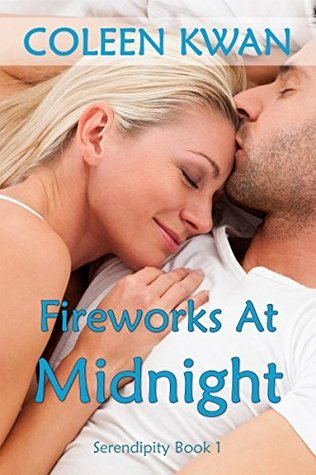 Fireworks At Midnight (Serendipity Book 1) Coleen Kwan