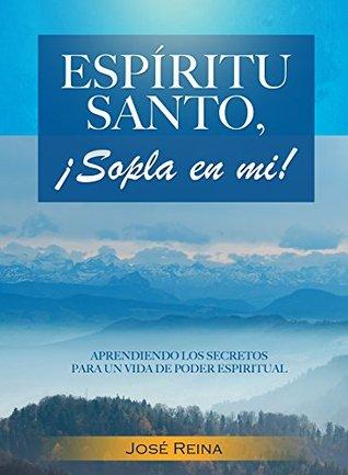 La Oración Intercesora: Principios para una vida de oración eficaz  by  Jose Reina