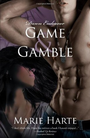 Game & Gamble  by  Marie Harte