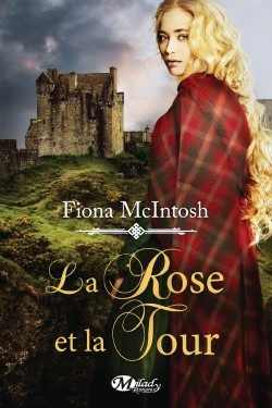 La rose et la tour  by  Fiona McIntosh