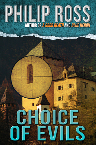 Choice of Evils  by  Philip Ross