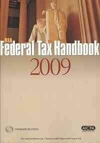 RIA Federal Tax Handbook 2009  by  Various
