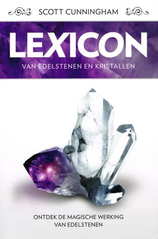 Lexicon Van Edelstenen En Kristallen Scott Cunningham