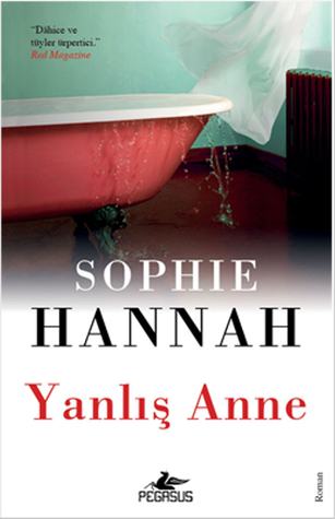 Yanlış Anne  by  Sophie Hannah
