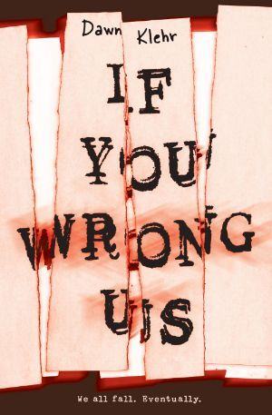 If You Wrong Us Dawn Klehr