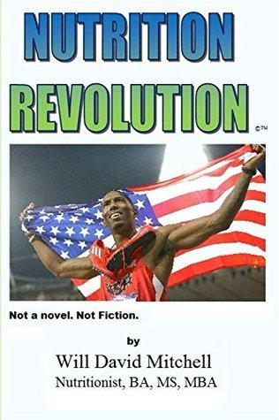 NUTRITION Revolution (Nutrition Revolt Book 1)  by  Will Mitchell