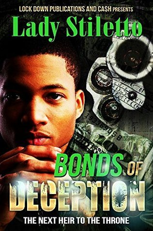 Bonds of Deception: The Next Heir To The Throne Lady Stiletto