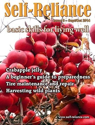 Self-Reliance #5 (Sept/Oct 2014)  by  Backwoods Home Magazine