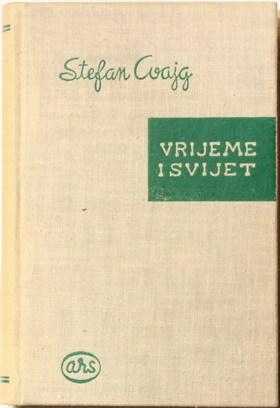 Vrijeme i svijet  by  Stefan Zweig