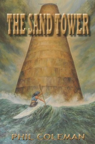 The Sand Tower  by  Phil Coleman