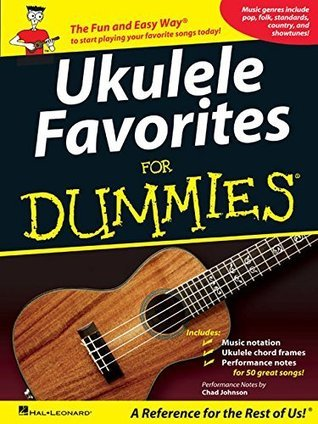 Ukulele Favorites for Dummies Hal Leonard Publishing Company