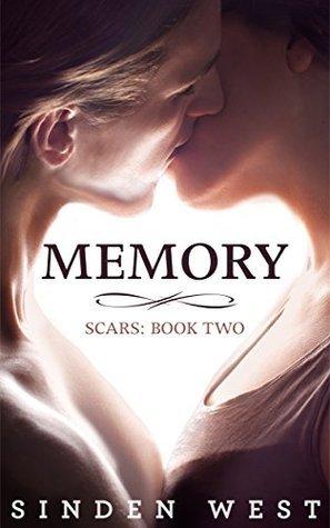Memory (Scars, #2) Sinden West