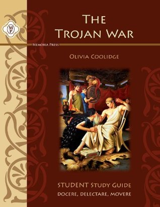 The Trojan War, Student Guide Highlands Latin School Faculty