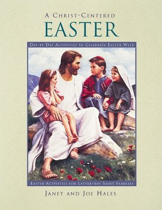 A Christ-Centered Easter  by  Janet Hales