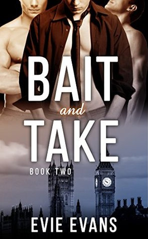 Bait and Take: Gay Shapeshifter Wolf Ménage Romance Evie Evans