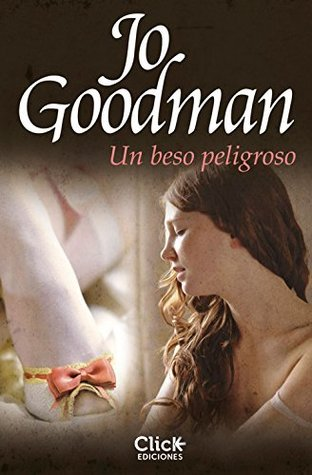 Un beso peligroso Jo Goodman
