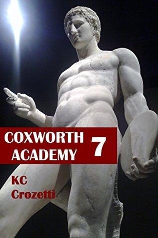 Coxworth Academy 7  by  K.C. Crozetti