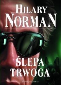 Ślepa trwoga  by  Hilary Norman