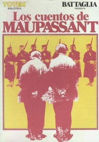 Los cuentos de Maupassant Dino Battaglia