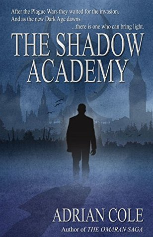 Shadow Academy, The  by  Adrian Cole