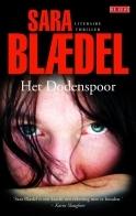 Het dodenspoor (Louise Rick, #8)  by  Sara Blaedel