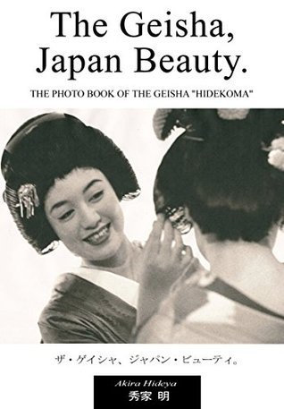 The Geisha Japan Beauty  by  Akira Hideya