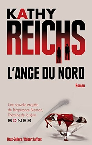 LAnge du nord  by  Kathy Reichs