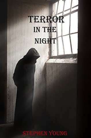 TERROR IN THE NIGHT Stephen   Young