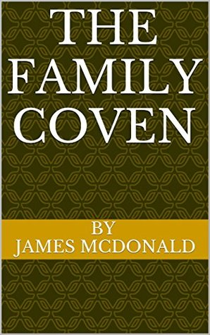 The Family Coven James   McDonald