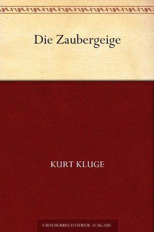 Die Zaubergeige  by  Kurt Kluge