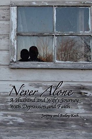 Never Alone  by  Jeremy Koch