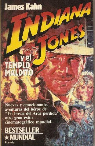 Indiana Jones y el Templo Maldito  by  James Kahn