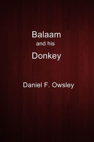 Balaam and his Donkey  by  Daniel F. Owsley
