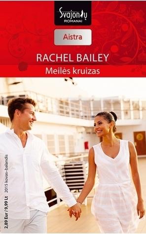 Meilės kruizas Rachel Bailey