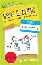 My Life and Other Massive Mistakes (My Life #3)  by  Tristan Bancks