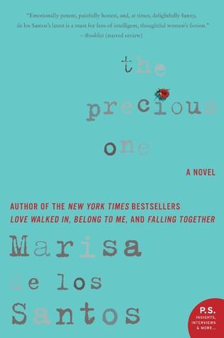 The Precious One: A Novel Marisa de los Santos