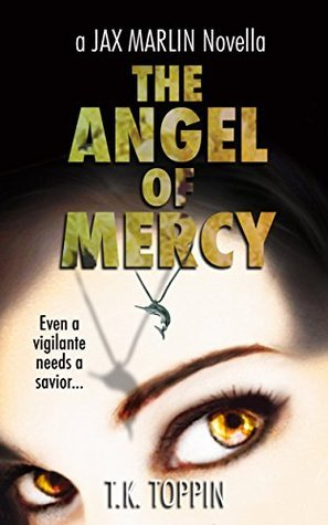 The Angel of Mercy (To Catch A Marlin #7) T.K. Toppin