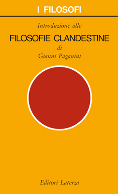 Introduzione alle filosofie clandestine Gianni Paganini