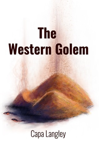 The Western Golem (The Grayson Gauntlet #1) Capa Langley
