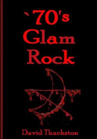 `70s Glam Rock  by  David Thackston
