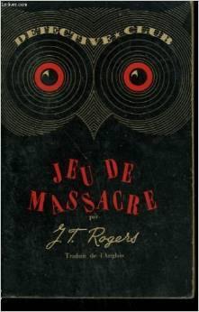 Jeu de massacre - J-T Rogers