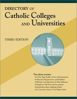 Directory of Catholic Colleges and Universities: Third Edition Margaret Cadigan