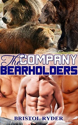 The Company Bearholders: (Bear Shifter Paranormal BBW Romance)  by  Bristol Ryder
