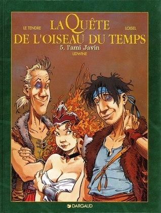 Lami Javin (La Quête de loiseau du temps, #5)  by  Serge Le Tendre