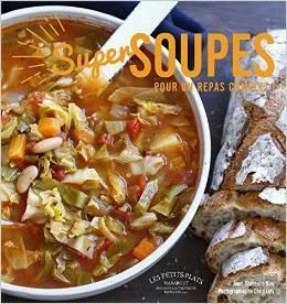 Super soupes pour un repas complet  by  Anne-Catherine Bley