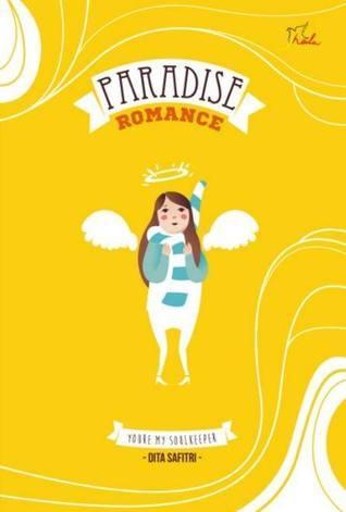 Paradise Romance Dita Safitri