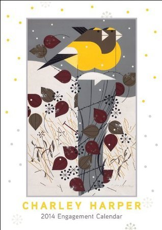Charley Harper 2014 Calendar  by  NOT A BOOK