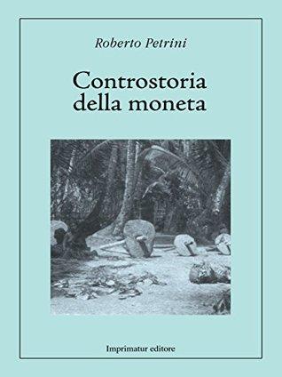 Controstoria della moneta Roberto Petrini