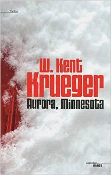 Aurora, Minnesota William Kent Krueger